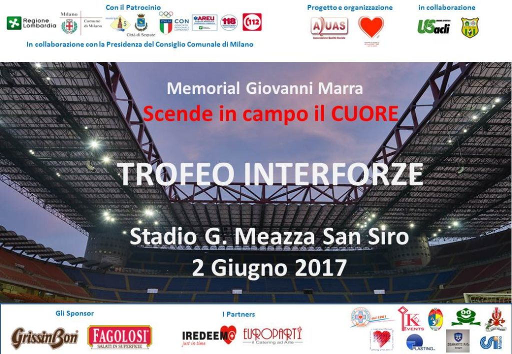 TROFEO INTERFORZE-MEMORIAL GIOVANNI MARRA 2017 STADIO SAN SIRO